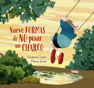 NUEVE FORMAS DE NO PISAR UN CHARCO   (EMPASTADO)