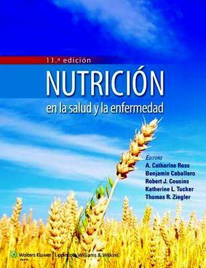 NUTRICION EN LA SALUD Y LA ENFERMEDAD 11ED.