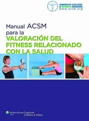 MANUAL ACSM PARA LA VALORACION DEL FITNESS RELACIONADO C/LA SALUD