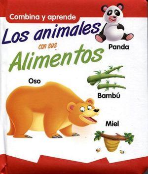 COMBINA Y APRENDE -LOS ANIMALES CON SUS ALIMENTOS-
