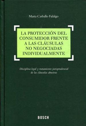 PROTECCION DEL CONSUMIDOR FRENTE A CLAUSULAS NO NEG. (1ED. 2013)