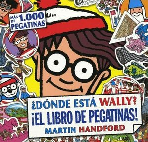 DONDE ESTA WALLY? ¡EL LIBRO DE PEGATINAS! (B DE BLOCK)