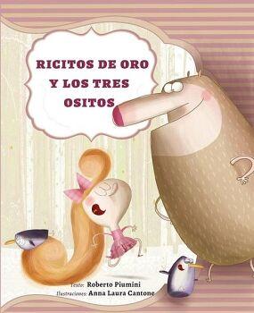 RICITOS DE ORO Y LOS TRES OSITOS