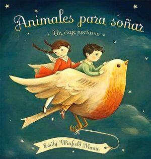 ANIMALES PARA SOÑAR -UN VIAJE NOCTURNO- (EMP.)