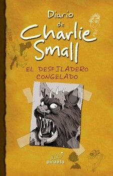 DIARIO DE CHARLIE SMALL -EL DESFILADERO CONGELADO- (6)