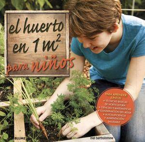 HUERTO EN 1M2 PARA NIÑOS, EL