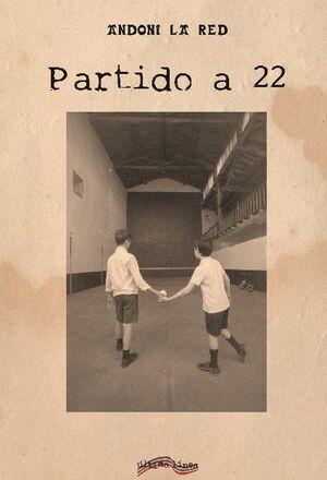PARTIDO A 22