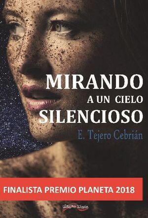 MIRANDO A UN CIELO SILENCIOSO