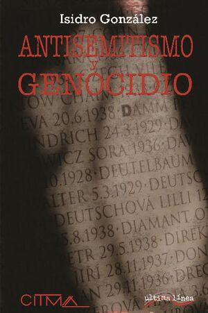 ANTISEMITISMO Y GENOCIDIO