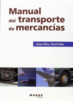 MANUAL DEL TRANSPORTE DE MERCANCIAS                 (MARGE BOOKS)