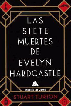 SIETE MUERTES DE EVELYN HARDCASTLE, LAS  2ED.