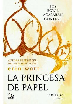 PRINCESA DE PAPEL, LA  2ED.           (LOS ROYAL LIBRO 1)
