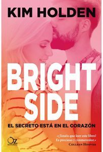 BRIGHT SIDE -EL SECRETO ESTA EN EL CORAZON-
