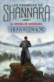 DRUIDA DE SHANNARA, EL (5) -LAS CRONICAS DE SHANNARA-