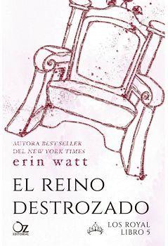 REINO DESTROZADO, EL                 (LOS ROYAL LIBRO 5)