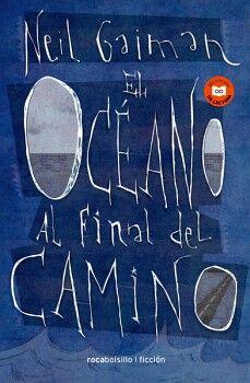 OCEANO AL FINAL DEL CAMINO, EL           (BOLSILLO/FICCION)
