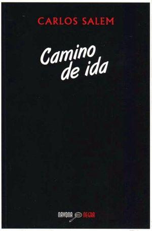 CAMINO DE IDA
