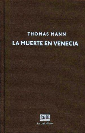 MUERTE EN VENECIA, LA (LOS INELUDIBLES/EMP.)
