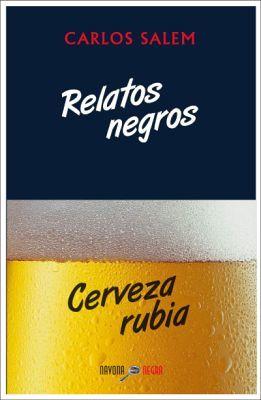 RELATOS NEGROS / CERVEZA RUBIA