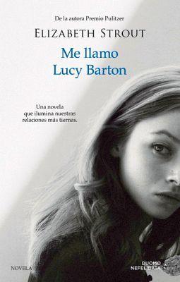 ME LLAMO LUCY BARTON 3ED.