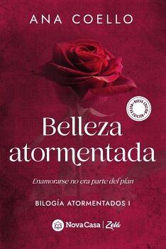 BELLEZA ATORMENTADA -ENAMORARSE NO ES PARTE DEL PLAN-