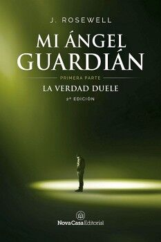 MI ANGEL GUARDIAN I  -LA VERDAD DUELE-