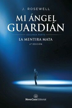 MI ANGEL GUARDIAN II -LA MENTIRA MATA-