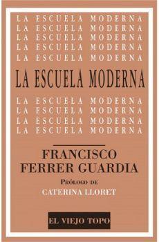 ESCUELA MODERNA, LA