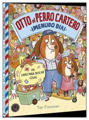 OTTO EL PERRO CARTERO ¡MENUDO DIA!       (EMP.)