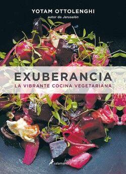 EXUBERANCIA -LA VIBRANTE COCINA VEGETARIANA-