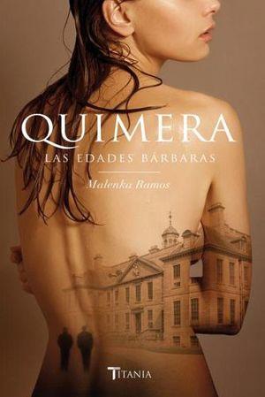 QUIMERA -LAS EDADES BARBARAS-