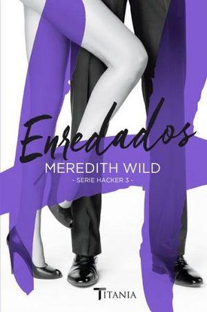 ENREDADOS -SERIE HACKER 3-