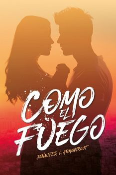COMO EL FUEGO