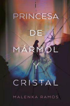 PRINCESA DE MARMOL Y CRISTAL