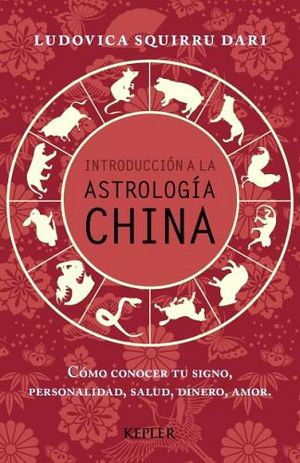 INTRODUCCION A LA ASTROLOGIA CHINA