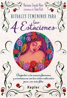 RITUALES FEMENINOS PARA LAS 4 ESTACIONES