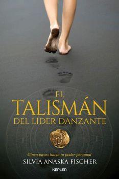 TALISMAN DEL LIDER DANZANTE, EL