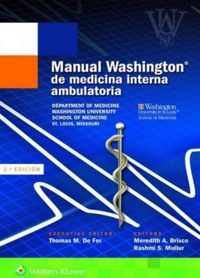 MANUAL WASHINGTON DE MEDICINA INTERNA AMBULATORIA 2ED.