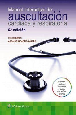 MANUAL INTERACTIVO DE AUSCULTACION CARDIACA Y RESPIRATORIA 5ED.