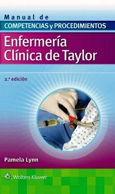 ENFERMERIA CLINICA DE TAYLOR 2ED. -MANUAL DE COMPETENCIAS Y