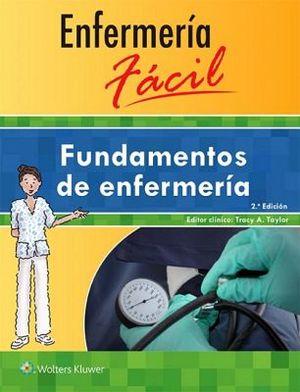 ENFERMERIA FACIL 2ED. -FUNDAMENTOS DE ENFERMERIA-