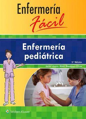 ENFERMERIA FACIL 2ED. -ENFERMERIA PEDIATRICA-