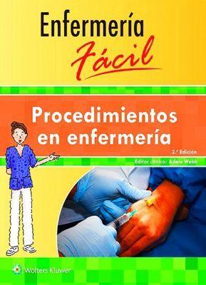 ENFERMERIA FACIL 2ED. -PROCEDIMIENTOS EN ENFERMERIA-