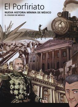 NUEVA HISTORIA MINIMA DE MEXICO -EL PORFIRIATO- (EMPASTADO)