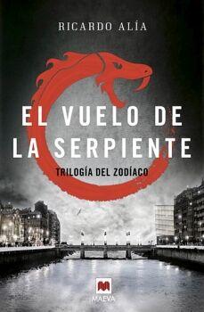VUELO DE LA SERPIENTE, EL            (TRILOGIA DEL ZODIACO)