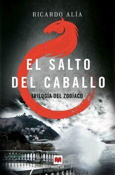 SALTO DEL CABALLO, EL -TRILOGIA DEL ZODIACO-