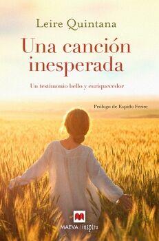 UNA CANCION INESPERADA -UN TESTIMONIO BELLO Y ENRIQUECEDOR-