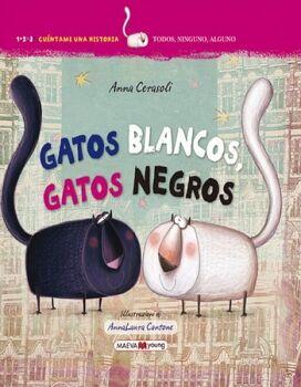 GATOS BLANCOS, GATOS NEGROS               (EMPASTADO)