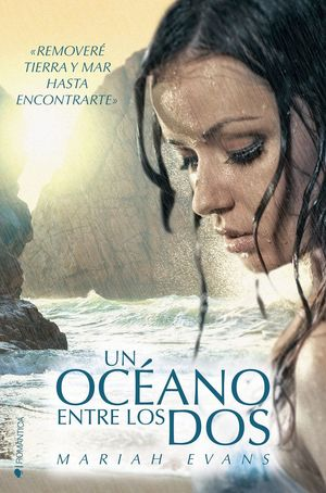UN OCEANO ENTRE LOS DOS                   (ROMANTICA)