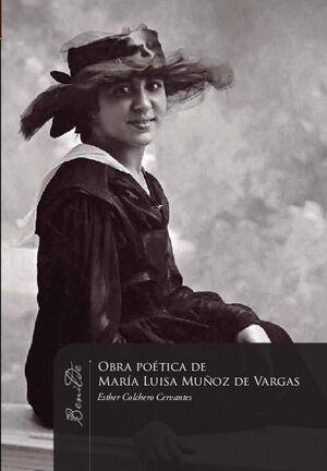 LA OBRA POETICA DE MARIA LUISA MUÑOZ DE VARGAS